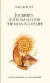 Journeys in the Search for the Meaning of Life - Путешествия в Поисках Смысла Жизни на Английском языке